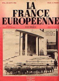 Robert de Beauplan, rédacteur en chef de la France Européenne, revue dirigée par Jacques de Lesdain