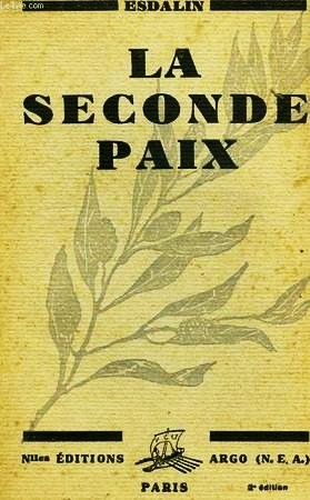 18 bis- ESDALIN Seconde paix