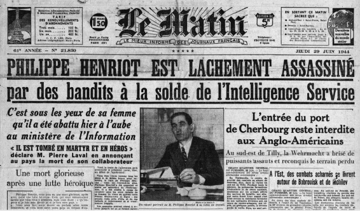 Le MATIN 29 juin 1944 MORT HENRIOT